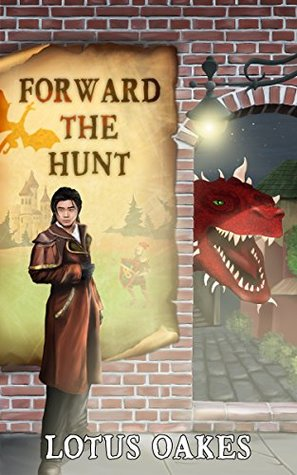 Forward the Hunt by Lotus Oakes