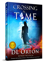 Crossing In Time Book by D.L. Orton