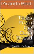 Tales from the Ouija Board: The Witch's Broom by Miranda Beall