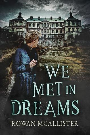 We Met in Dreams by Rowan McAllister