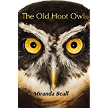 Tales from the Ouija Board: The Old Hoot Owl by Miranda Beall