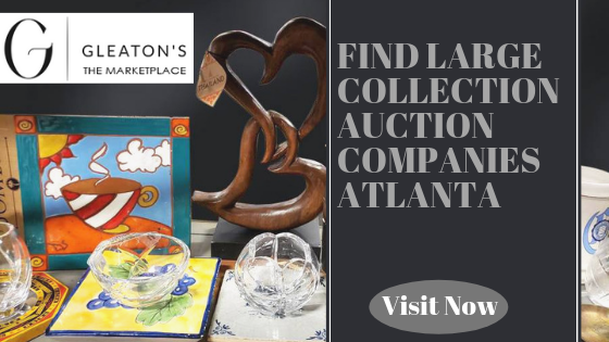Find Large Collection Auction Companies Atlanta   Gleatons