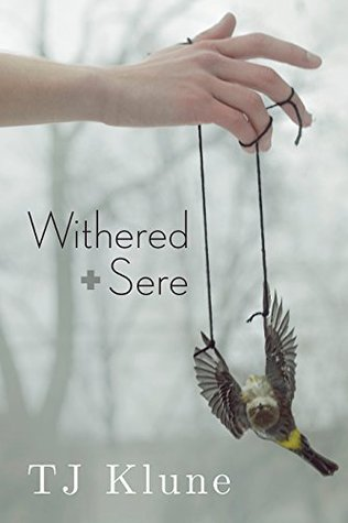Withered + Sere (Immemorial Year #1) by T.J. Klune
