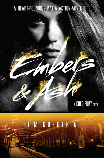 Ember & Ashes by T.M. Goeglein