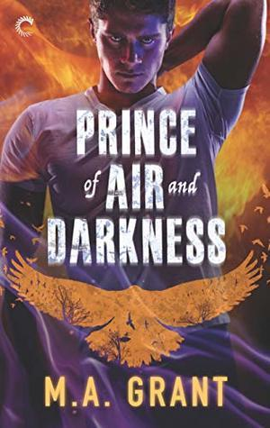 Prince of Air and Darkness, by M.A. Grant