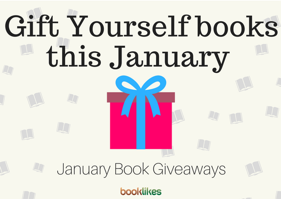 Here come January 2018 Giveaways - BookLikes