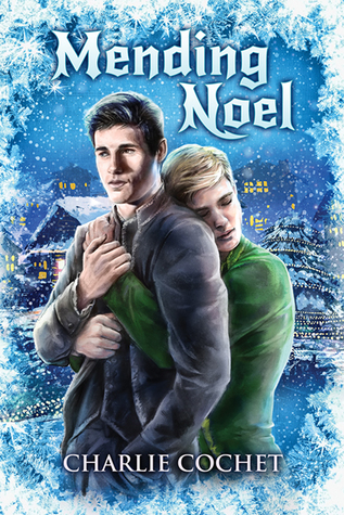 Mending Noel (North Pole City Tales #1) by Charlie Cochet