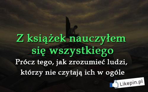 """""""Czytanie książek to najpiękniejsza zabawa, jaką sobie ludzkość wymyśliła"""" - W. Szymborska"""