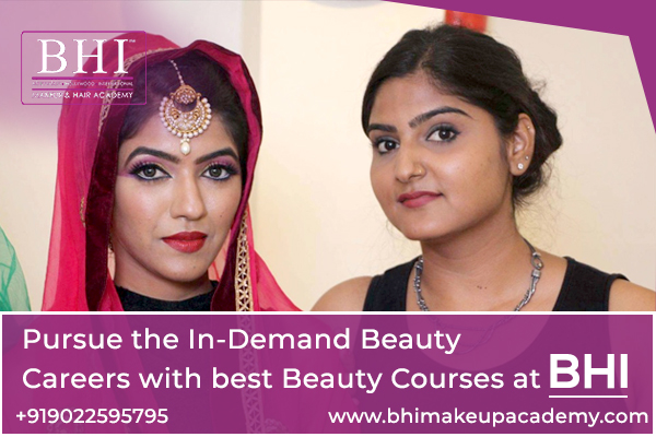 Pursue the In-Demand Beauty Careers with best Beauty Courses at BHI
