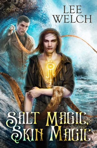 Salt Magic Skin Magic by Lee Welch