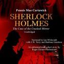 Sherlock Holmes: The Case of the Cracked Mirror, A Short Mystery, Book 3 - Pennie Mae Cartawick, Ian Whitcomb, J.W. Terry, Barbara Goodson, Catherine Kimball