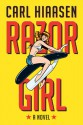 Razor Girl: A novel - Carl Hiaasen