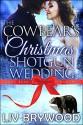 The Cowbear's Christmas Shotgun Wedding - Liv Brywood