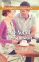 An Act of Persuasion - Stephanie Doyle