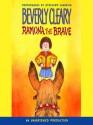 Ramona the Brave (Ramona, #3) - Beverly Cleary, Stockard Channing