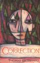 Correction - Thomas Bernhard, Sophie Wilkins