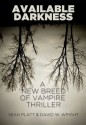 Available Darkness - David Wright, Sean Platt