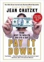 Pay It Down! : From Debt to Wealth on $10 a Day - Jean Chatzky