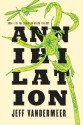 Annihilation: Book One of the Southern Reach Trilogy - Jeff VanderMeer