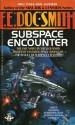 """Subspace Encounter - E.E. """"Doc"""" Smith"""