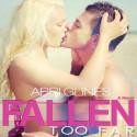 Fallen Too Far - Abbi Glines, Jennifer Bronstein