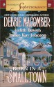 Born in a Small Town (Patton's Daughters, #4) - Debbie Macomber, Judith Bowen, Janice Kay Johnson