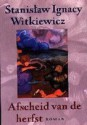 Afscheid van de herfst: roman - Stanisław Ignacy Witkiewicz, Karol Lesman