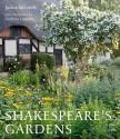 Shakespeare's Gardens - Andrew Lawson, Shakespeare Birthplace Trust, Jackie Bennett