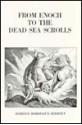 From Enoch to the Dead Sea Scrolls: The Teachings of the Essenes - Edmond Bordeaux Szekely
