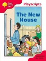 The New House (Oxford Reading Tree, Stage 4, Playscripts) - Roderick Hunt, Alex Brychta