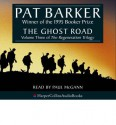 The Ghost Road [Sound Recording] / Pat Barker - Pat Barker
