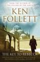 The Key to Rebecca. Ken Follett - Ken Follett