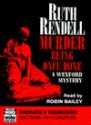 Murder Being Once Done (Audio) - Ruth Rendell, Robin Bailey