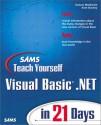 Sams Teach Yourself Visual Basic.Net in 21 Days - Duncan Mackenzie, Kent Sharkey