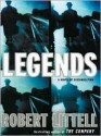 Legends: A Novel of Dissimulation - Robert Littell