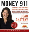 Money 911: Your Most Pressing Money Questions Answered, Your Money Emergencies Solved (Audio) - Jean Chatzky