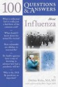 100 Questions & Answers about Influenza - Delthia Ricks