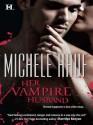 Her Vampire Husband - Michele Hauf
