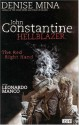 Hellblazer: The Red Right Hand - Denise Mina, Leonardo Manco