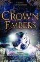 The Crown of Embers - Rae Carson