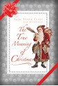The True Meaning of Christmas - Santa Claus, Mitch Finley