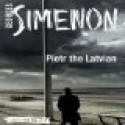 Pietr the Latvian - David Bellos, Gareth Armstrong, Georges Simenon