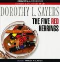 The Five Red Herrings - Dorothy L. Sayers, Patrick Malahide