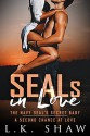 SEALs in Love - L.K. Shaw