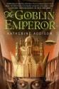 The Goblin Emperor - Katherine Addison