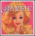 The Art of Barbie - Craig Yoe
