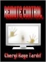 Remote Control - Cheryl Kaye Tardif