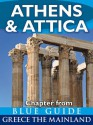 Athens & Attica - Blue Guide Chapter (from Blue Guide Greece the Mainland) - Blue Guides