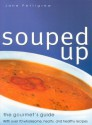 Souped Up - Jane Pettigrew