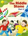 The Riddle Stone Part 2 (Oxford Reading Tree: Stage 7: More Storybooks C) - Roderick Hunt, Alex Brychta